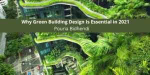 Why Green Building Design Is Essential in 2021